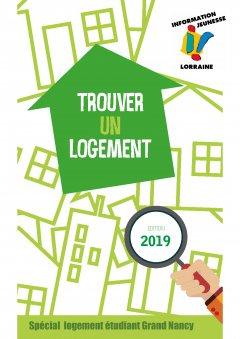 Trouver un logement étudiant dans le Grand Nancy - édition 2019
